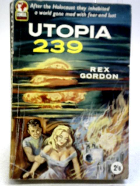 Utopia 239 by Rex Gordon