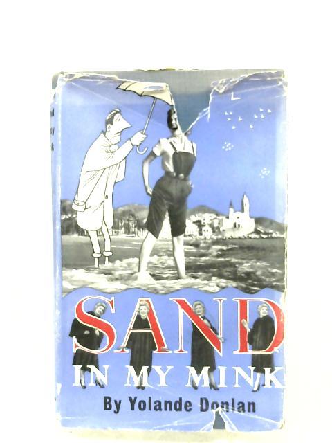 Sand In My Mink By Yolande Donlan