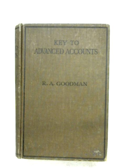 Key To Advanced Accounts By R. A. Goodman