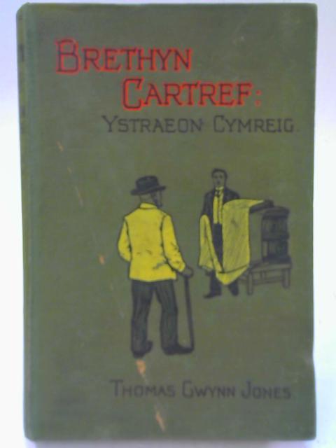 Brethyn Cartref Ystraeon Cymreig By T. Gwynn Jones