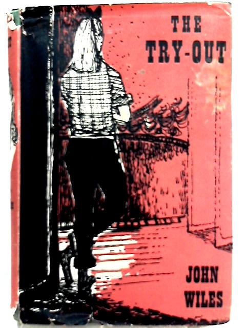 The Try-Out By John Wiles