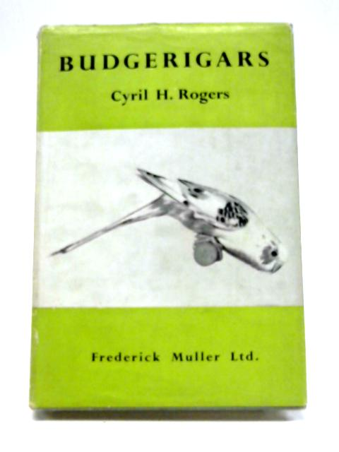 Budgerigars by Cyril H Rogers