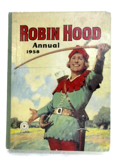 Robin Hood Annual 1958 By Anon