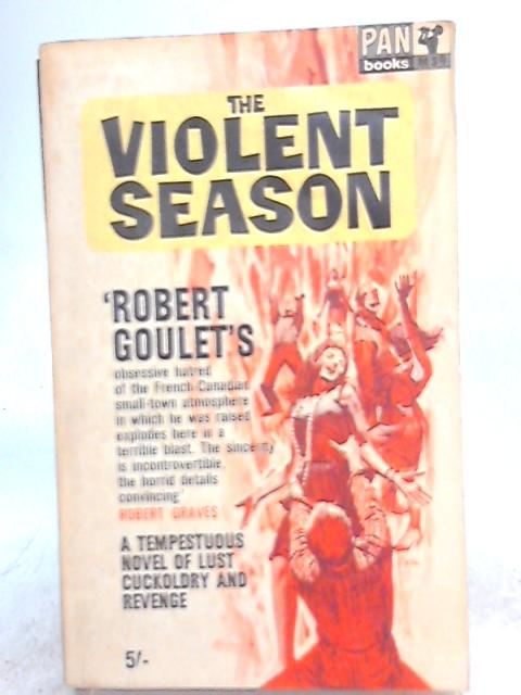 The Violent Season By Robert Goulet