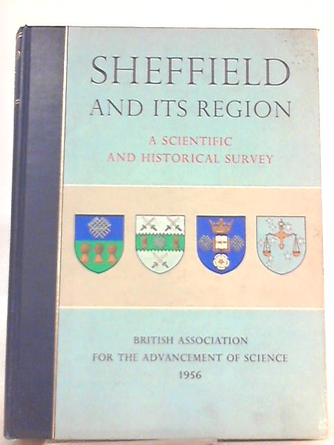 Sheffield and Its Region By David Leslie Linton