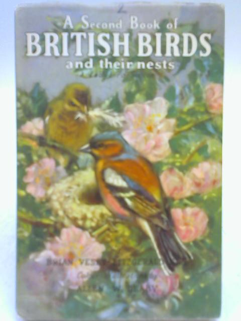 A Second Book of British Birds and their Nests by B Vesey-Fitzgerald