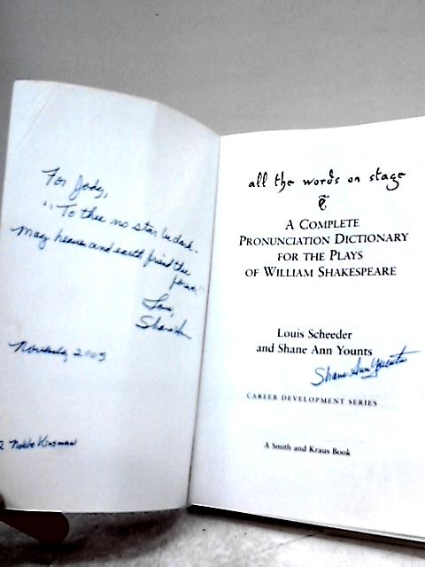 All the Words on Stage by Louis Scheeder, Shane Ann Younts