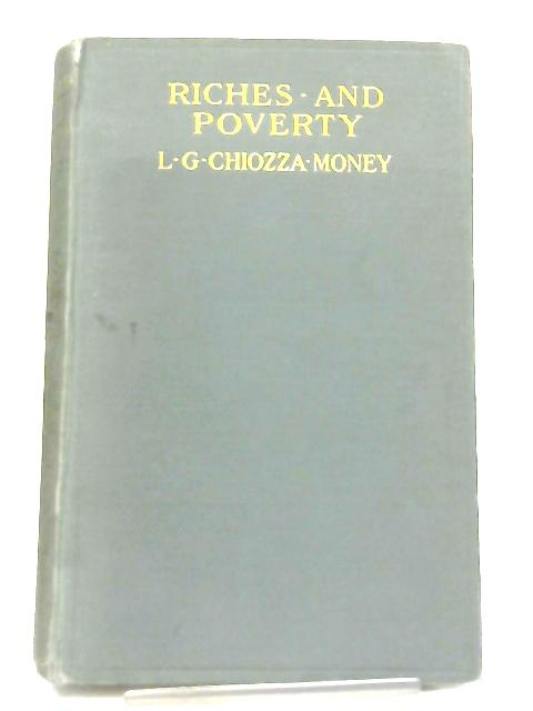 Riches and Poverty By L. G. Chiozza-Money