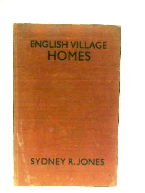 English Village Homes and Country Buildings By Sidney Jones