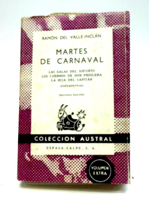 Martes De Carnaval By Ramon Del Valle-Inclan