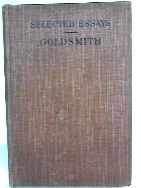 Selected Essays By Oliver Goldsmith