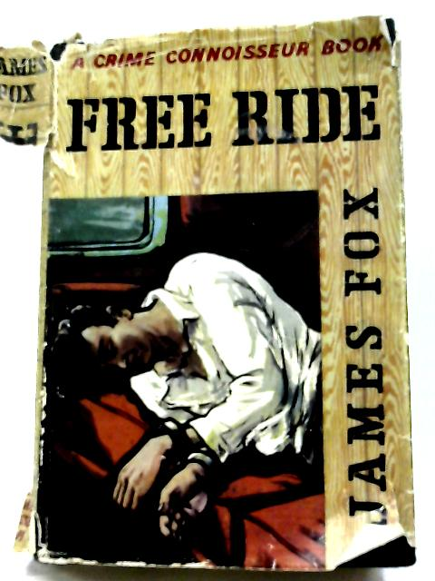 Free Ride By James Fox