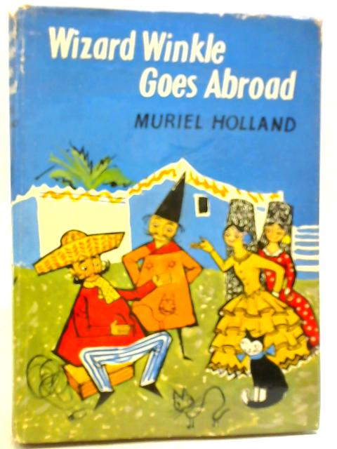 Wizard Winkle Goes Abroad by Muriel Holland