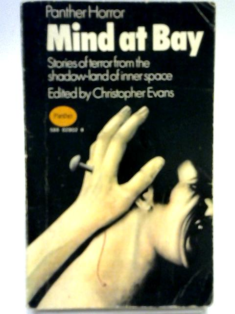 Mind at Bay. Eleven Horror Stories By Various