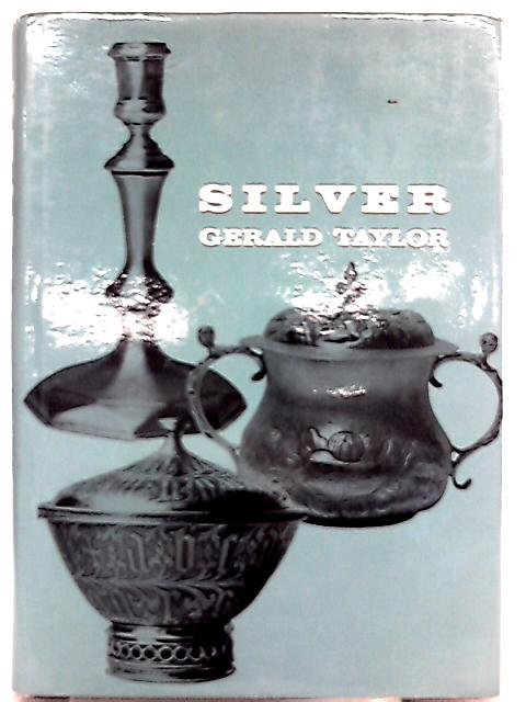 Silver By Gerald Taylor