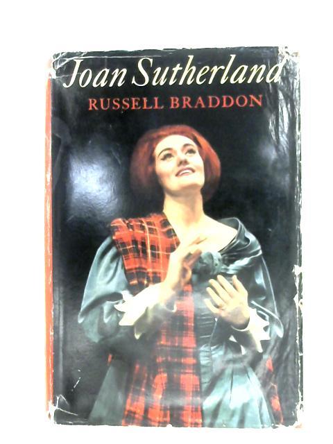 Joan Sutherland By Russell Braddon