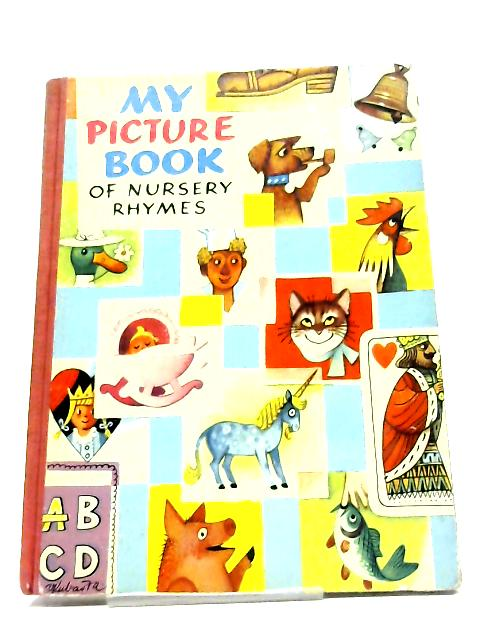 My Picture Book Nursery Rhymes By Various