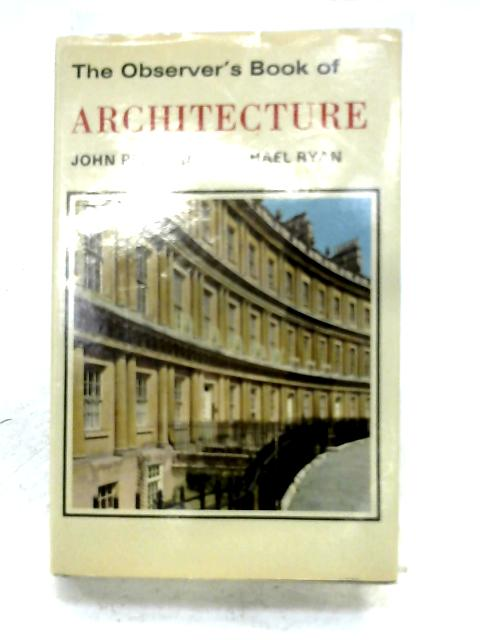 The Observer's Book Of Architecture By J. Penoyre & M. Ryan