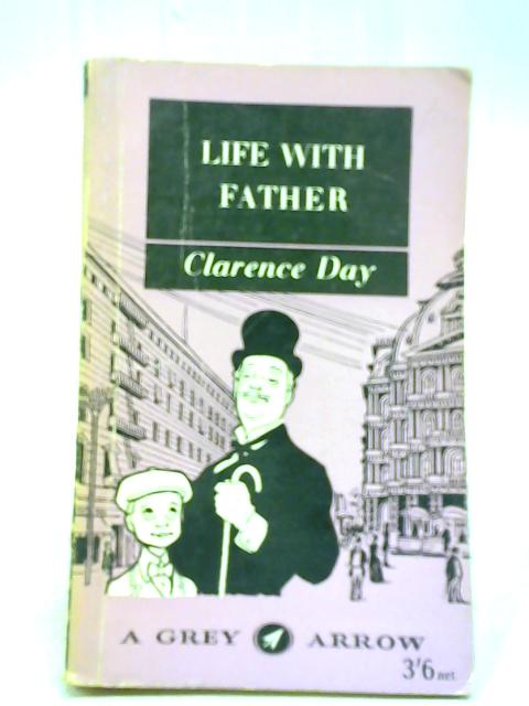 Life With Father By Clarence Day