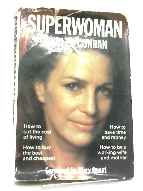 Superwoman, Everywoman's Book of Household Management By S. Conran