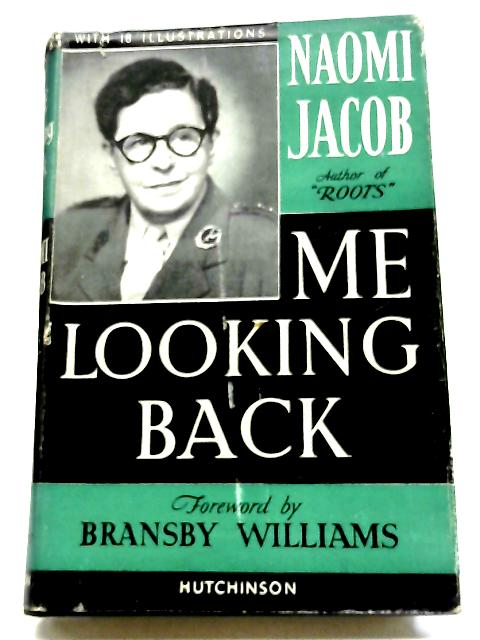 Me Looking Back By Naomi Jacob