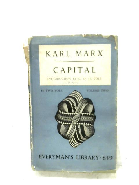 Capital: Volume Two By Karl Marx