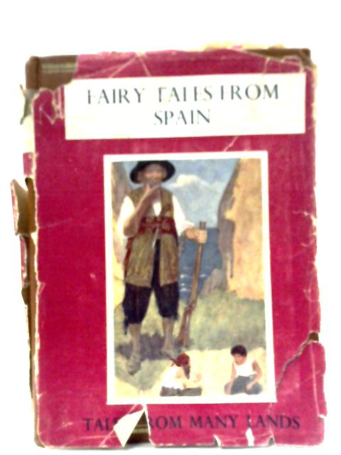 Fairy Tales From Spain By J. Munoz Escomez