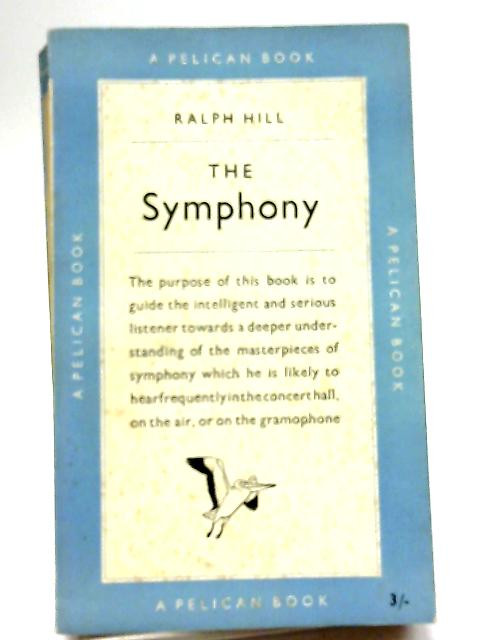 The Symphony By Ralph Hill