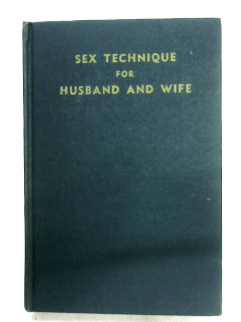 Sex Technique For Husband And Wife By Edward Podolsky