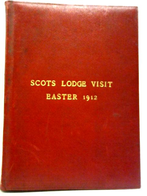 Scots Lodge Visit, Easter 1912 By Anon