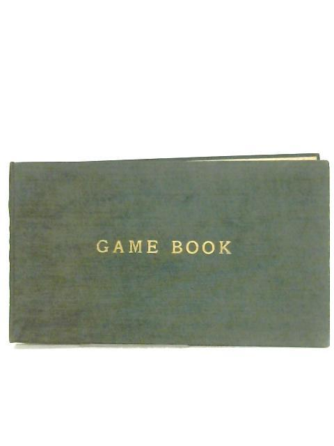 Game Book (Shooting Record) by Anon