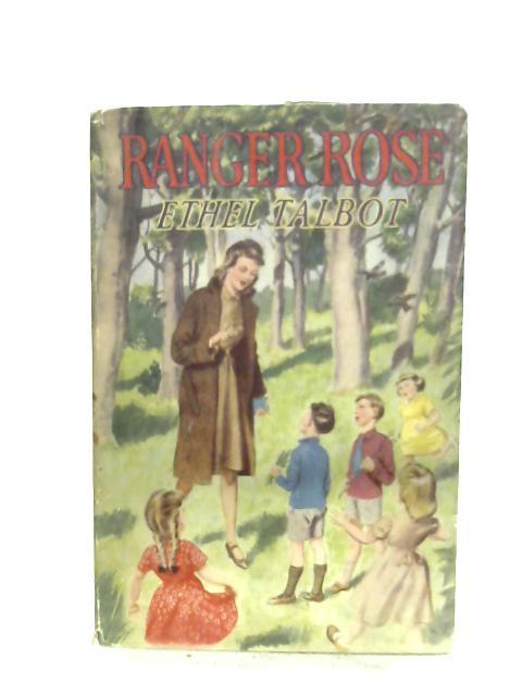 Ranger Rose By Ethel Talbot