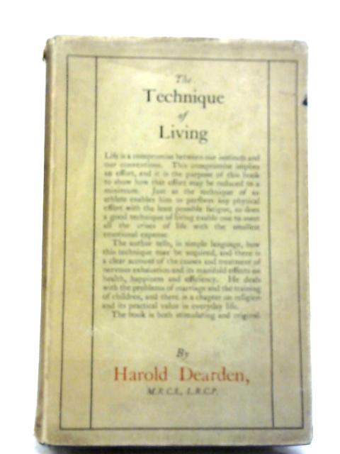 The Technique of Living By Harold Dearden