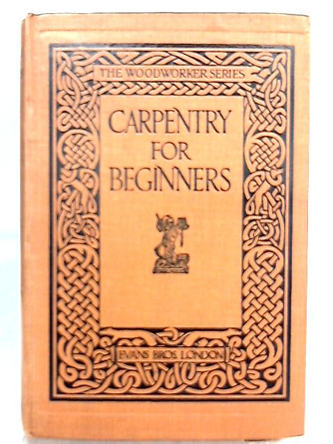 Carpentry for Beginners By Unknown Author