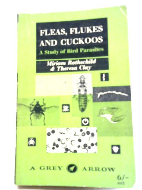 Fleas, Flukes and Cuckoos By Miriam Rothschild