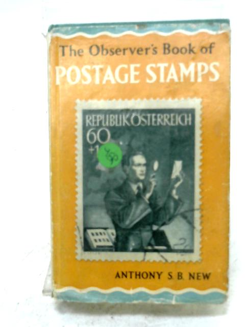 The Observer's Book Of Postage Stamps By Anthony S. B. New