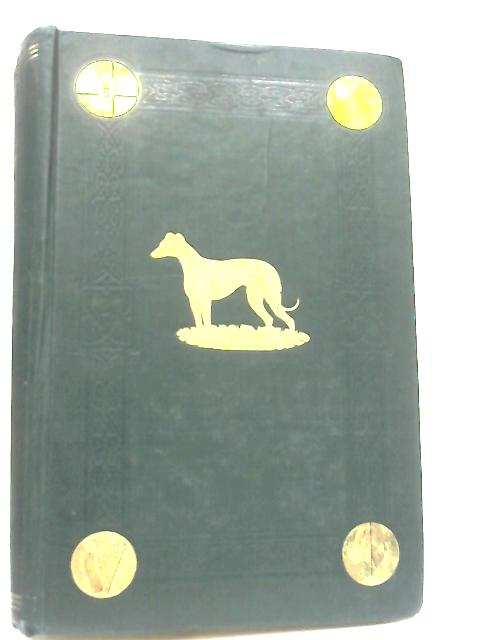 The Irish Greyhound Stud Book. Vol XLV. 1st July, 1962, to 30th June 1963 By K. Butler