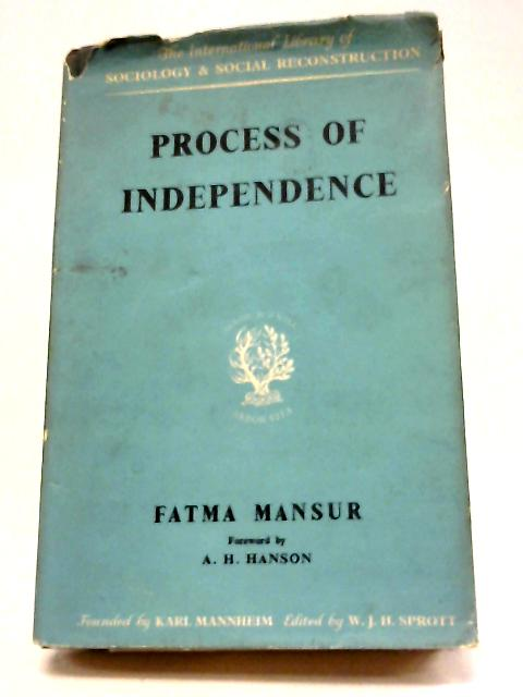 Process of Independence By Fatma Mansur
