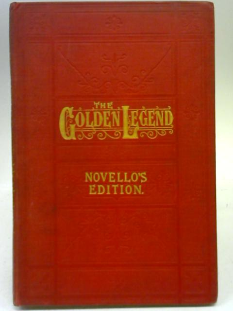 The Golden Legend By Arthur Sullivan