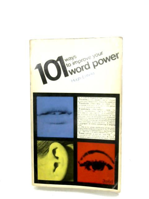 101 Ways To Improve Your Word Power By Hugh Enfield