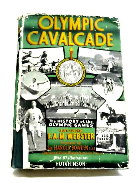 Olympic Cavalcade By F A M Webster