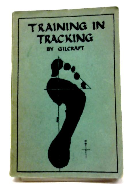 Training in Tracking By Gilcraft