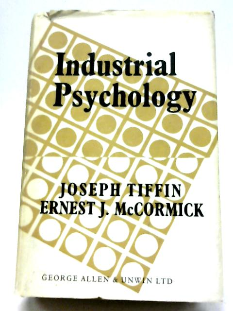 Industrial Psychology By J Tiffin, E J McCormick