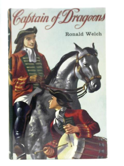Captain of Dragoons By Ronald Welch