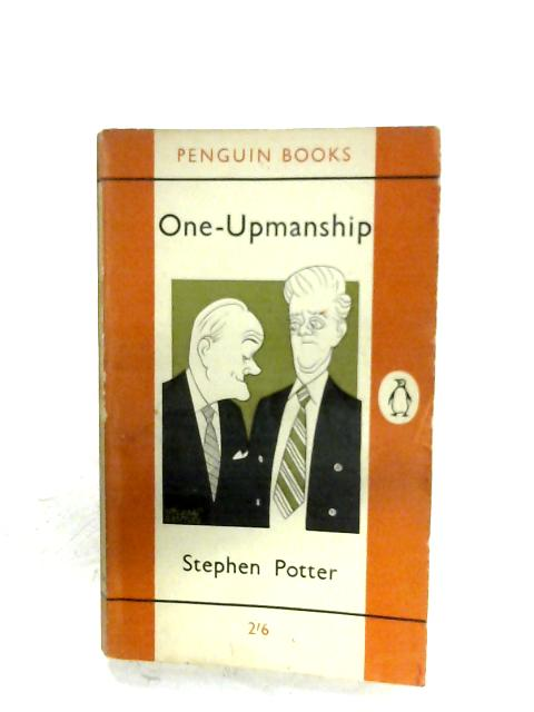 One-Upmanship By Stephen Potter