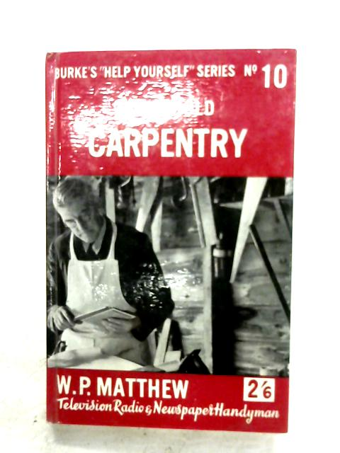 Household Carpentry by W. P. Matthew