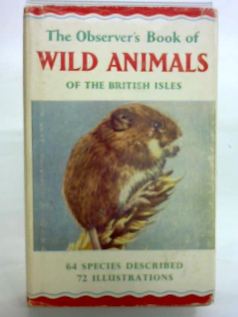 Wild Animals of the British Isles By W J Stokoe