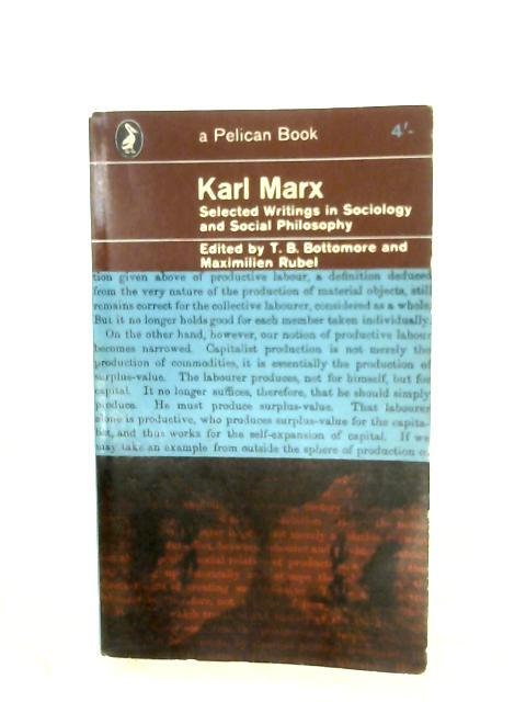 Karl Marx by T. B. Bottomore & M. Rubel (Ed.)