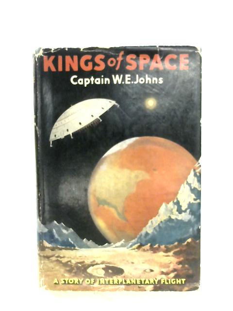 Kings Of Space By Captain W. E. Johns