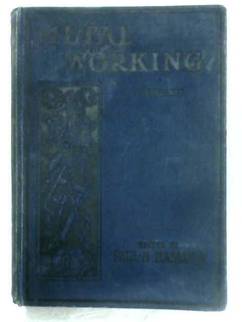 Metalworking By Paul N. Hasluck (Editor)